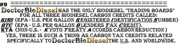 Dr. BioDiesel has the Only BioDiesel Trading Boards for all three BioDiesel Carbon Credits